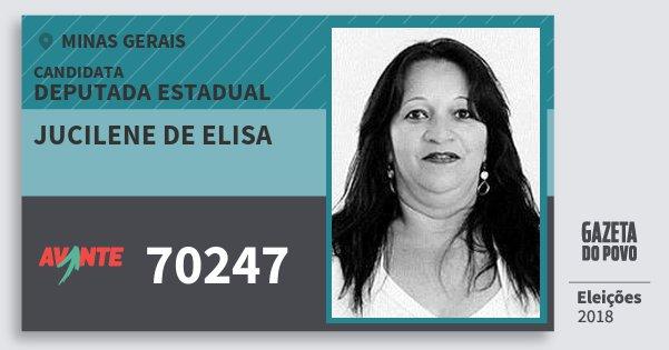 Santinho Jucilene de Elisa 70247 (AVANTE) Deputada Estadual | Minas Gerais | Eleições 2018