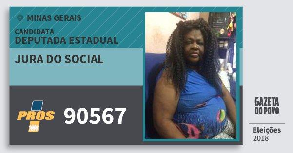 Santinho Jura do Social 90567 (PROS) Deputada Estadual | Minas Gerais | Eleições 2018