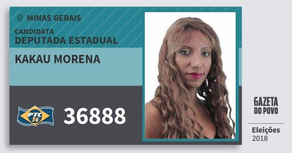 Santinho Kakau Morena 36888 (PTC) Deputada Estadual | Minas Gerais | Eleições 2018