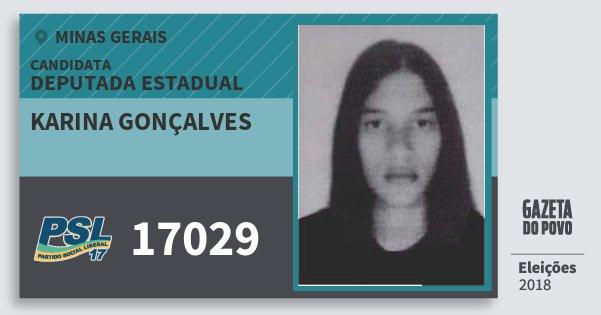 Santinho Karina Gonçalves 17029 (PSL) Deputada Estadual | Minas Gerais | Eleições 2018
