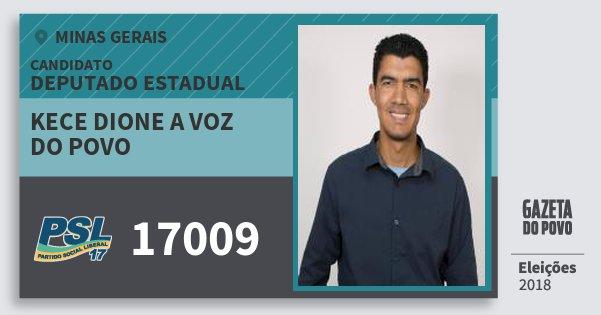 Santinho Kece Dione A Voz do Povo 17009 (PSL) Deputado Estadual | Minas Gerais | Eleições 2018