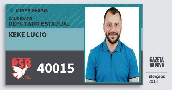 Santinho Keke Lucio 40015 (PSB) Deputado Estadual | Minas Gerais | Eleições 2018