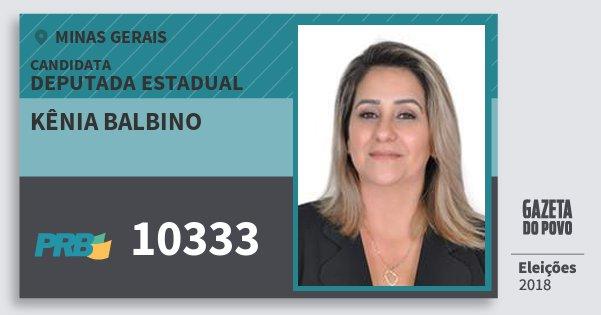 Santinho Kênia Balbino 10333 (PRB) Deputada Estadual | Minas Gerais | Eleições 2018