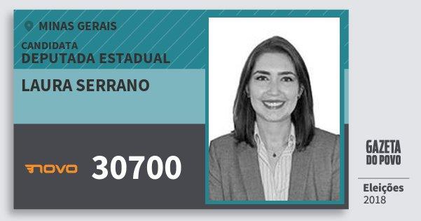 Santinho Laura Serrano 30700 (NOVO) Deputada Estadual | Minas Gerais | Eleições 2018