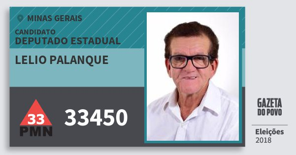 Santinho Lelio Palanque 33450 (PMN) Deputado Estadual | Minas Gerais | Eleições 2018