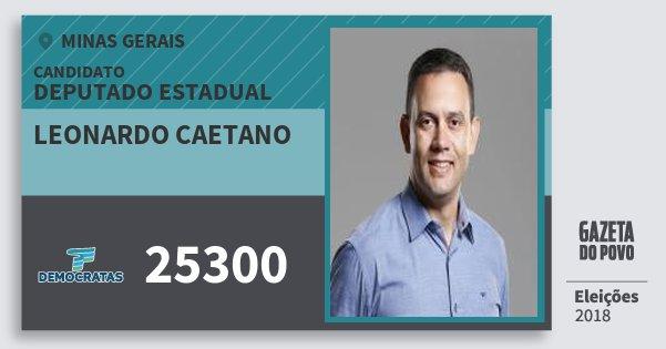 Santinho Leonardo Caetano 25300 (DEM) Deputado Estadual | Minas Gerais | Eleições 2018