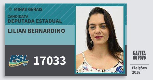 Santinho Lilian Bernardino 17033 (PSL) Deputada Estadual | Minas Gerais | Eleições 2018