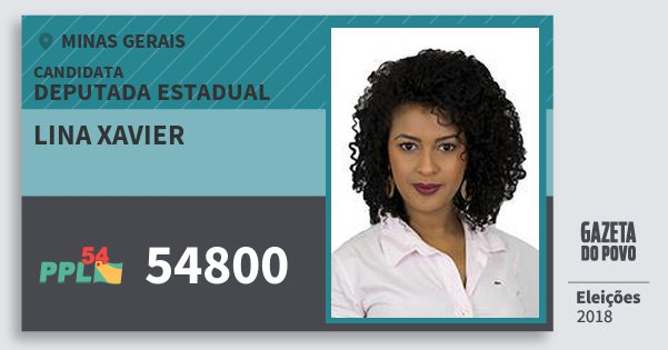 Santinho Lina Xavier 54800 (PPL) Deputada Estadual | Minas Gerais | Eleições 2018