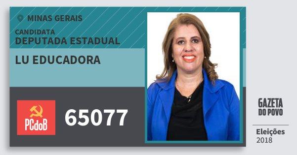 Santinho Lu Educadora 65077 (PC do B) Deputada Estadual | Minas Gerais | Eleições 2018
