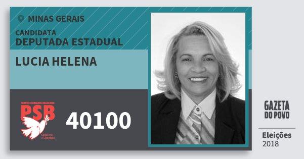 Santinho Lucia Helena 40100 (PSB) Deputada Estadual   Minas Gerais   Eleições 2018