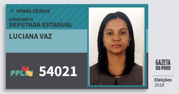 Santinho Luciana Vaz 54021 (PPL) Deputada Estadual   Minas Gerais   Eleições 2018