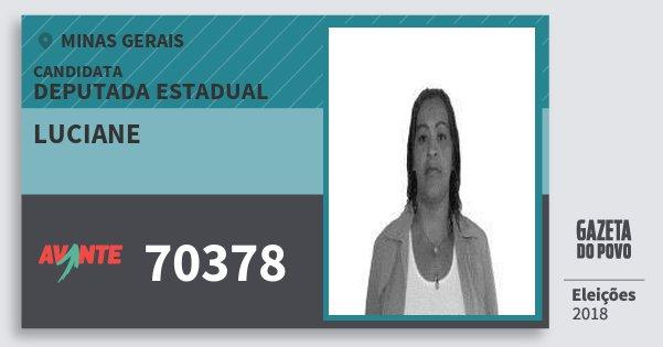 Santinho Luciane 70378 (AVANTE) Deputada Estadual | Minas Gerais | Eleições 2018