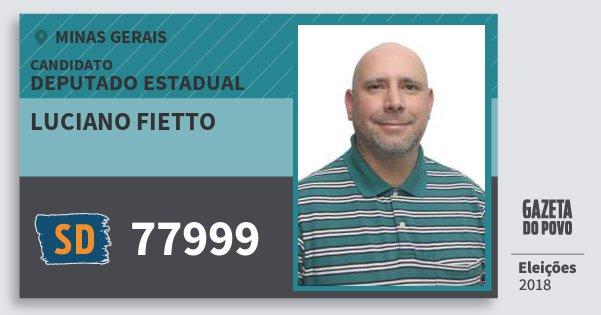 Santinho Luciano Fietto 77999 (SOLIDARIEDADE) Deputado Estadual | Minas Gerais | Eleições 2018