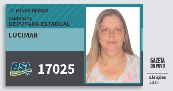 Santinho Lucimar 17025 (PSL) Deputada Estadual | Minas Gerais | Eleições 2018