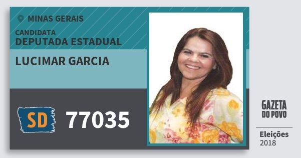 Santinho Lucimar Garcia 77035 (SOLIDARIEDADE) Deputada Estadual | Minas Gerais | Eleições 2018