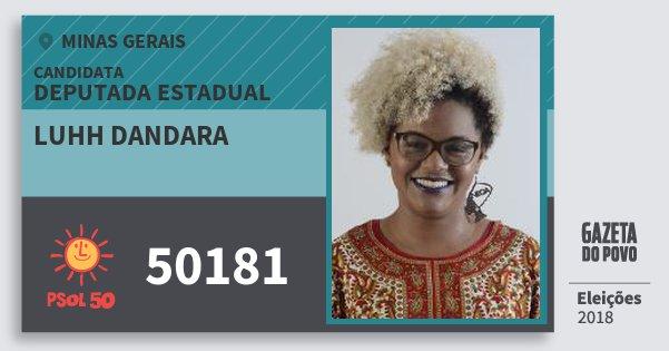 Santinho Luhh Dandara 50181 (PSOL) Deputada Estadual | Minas Gerais | Eleições 2018