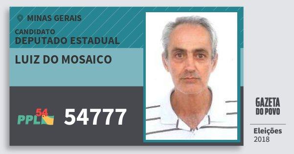 Santinho Luiz do Mosaico 54777 (PPL) Deputado Estadual | Minas Gerais | Eleições 2018
