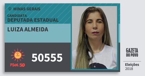 Santinho Luiza Almeida 50555 (PSOL) Deputada Estadual | Minas Gerais | Eleições 2018