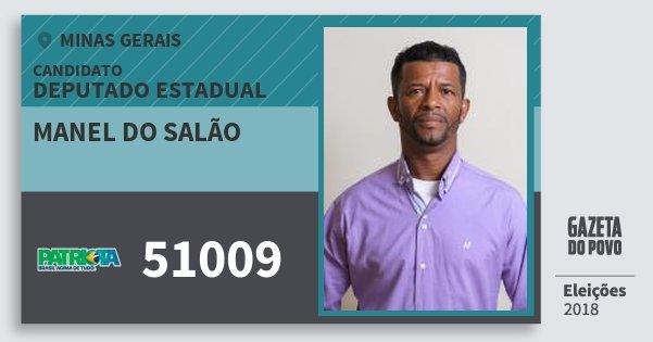 Santinho Manel do Salão 51009 (PATRI) Deputado Estadual   Minas Gerais   Eleições 2018