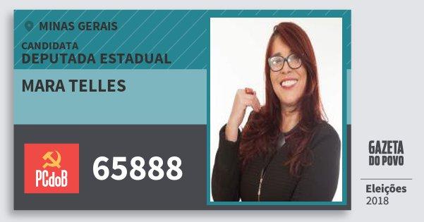 Santinho Mara Telles 65888 (PC do B) Deputada Estadual | Minas Gerais | Eleições 2018