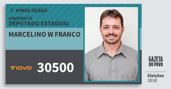 Santinho Marcelino W Franco 30500 (NOVO) Deputado Estadual | Minas Gerais | Eleições 2018