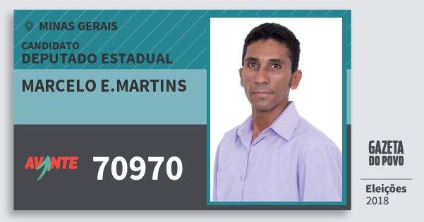 Santinho Marcelo E.martins 70970 (AVANTE) Deputado Estadual | Minas Gerais | Eleições 2018
