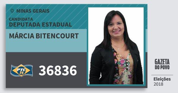 Santinho Márcia Bitencourt 36836 (PTC) Deputada Estadual | Minas Gerais | Eleições 2018