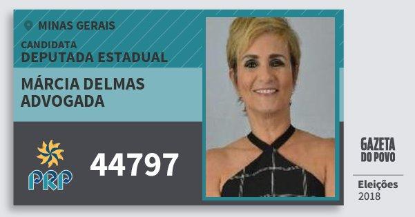 Santinho Márcia Delmas Advogada 44797 (PRP) Deputada Estadual | Minas Gerais | Eleições 2018
