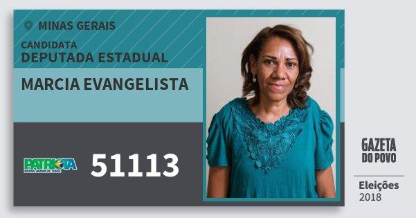 Santinho Marcia Evangelista 51113 (PATRI) Deputada Estadual | Minas Gerais | Eleições 2018
