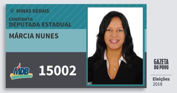 Santinho Márcia Nunes 15002 (MDB) Deputada Estadual | Minas Gerais | Eleições 2018