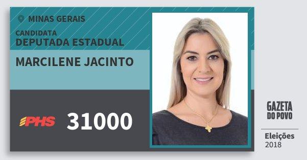 Santinho Marcilene Jacinto 31000 (PHS) Deputada Estadual | Minas Gerais | Eleições 2018