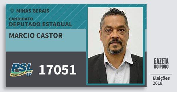 Santinho Marcio Castor 17051 (PSL) Deputado Estadual | Minas Gerais | Eleições 2018