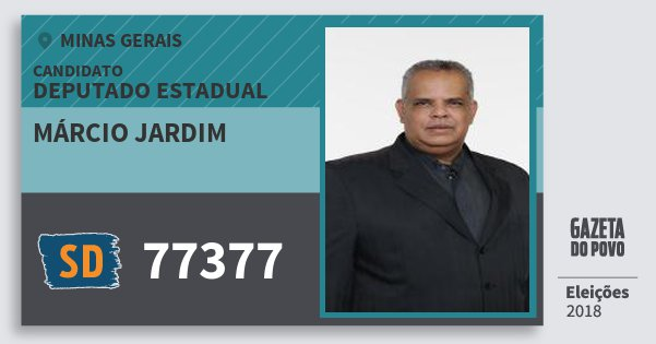 Santinho Márcio Jardim 77377 (SOLIDARIEDADE) Deputado Estadual | Minas Gerais | Eleições 2018