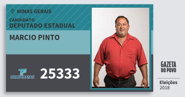 Santinho Marcio Pinto 25333 (DEM) Deputado Estadual | Minas Gerais | Eleições 2018