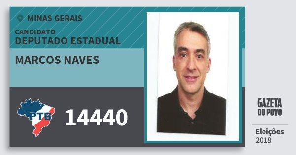 Santinho Marcos Naves 14440 (PTB) Deputado Estadual | Minas Gerais | Eleições 2018