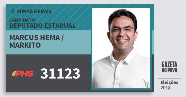 Santinho Marcus Hema / Markito 31123 (PHS) Deputado Estadual | Minas Gerais | Eleições 2018