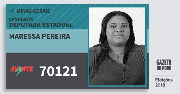 Santinho Maressa Pereira 70121 (AVANTE) Deputada Estadual | Minas Gerais | Eleições 2018