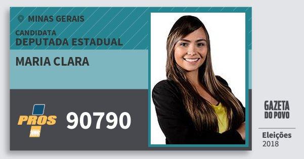Santinho Maria Clara 90790 (PROS) Deputada Estadual | Minas Gerais | Eleições 2018