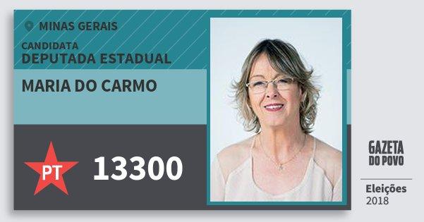 Santinho Maria do Carmo 13300 (PT) Deputada Estadual | Minas Gerais | Eleições 2018