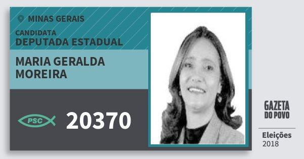 Santinho Maria Geralda Moreira 20370 (PSC) Deputada Estadual | Minas Gerais | Eleições 2018