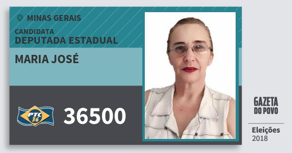 Santinho Maria José 36500 (PTC) Deputada Estadual | Minas Gerais | Eleições 2018