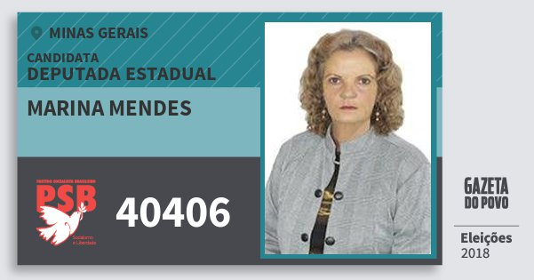 Santinho Marina Mendes 40406 (PSB) Deputada Estadual | Minas Gerais | Eleições 2018