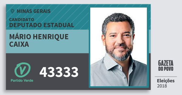 Santinho Mário Henrique Caixa 43333 (PV) Deputado Estadual | Minas Gerais | Eleições 2018