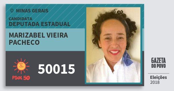 Santinho Marizabel Vieira Pacheco 50015 (PSOL) Deputada Estadual | Minas Gerais | Eleições 2018