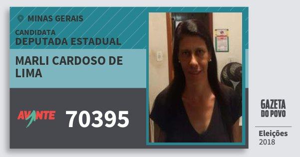 Santinho Marli Cardoso de Lima 70395 (AVANTE) Deputada Estadual | Minas Gerais | Eleições 2018