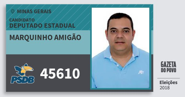 Santinho Marquinho Amigão 45610 (PSDB) Deputado Estadual | Minas Gerais | Eleições 2018