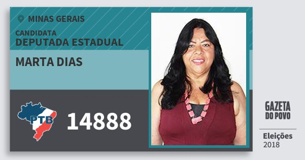 Santinho Marta Dias 14888 (PTB) Deputada Estadual | Minas Gerais | Eleições 2018