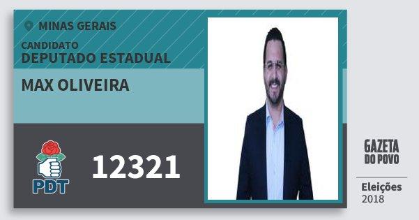Santinho Max Oliveira 12321 (PDT) Deputado Estadual | Minas Gerais | Eleições 2018