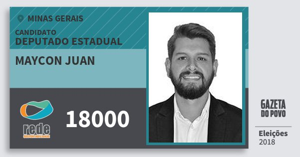 Santinho Maycon Juan 18000 (REDE) Deputado Estadual | Minas Gerais | Eleições 2018