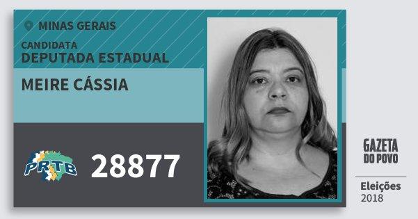 Santinho Meire Cássia 28877 (PRTB) Deputada Estadual | Minas Gerais | Eleições 2018